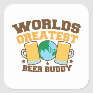 The worlds greatest BEER BUDDY Square Sticker