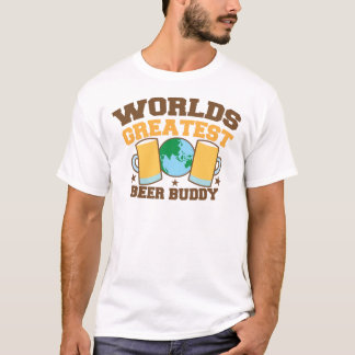 The worlds greatest BEER BUDDY T-Shirt