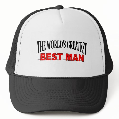 The World's Greatest Best Man hat