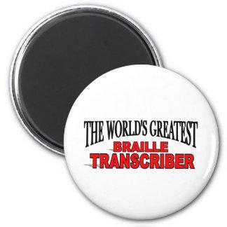 The World's Greatest Braille Transcriber 2 Inch Round Magnet