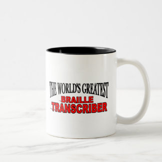The World's Greatest Braille Transcriber Two-Tone Coffee Mug