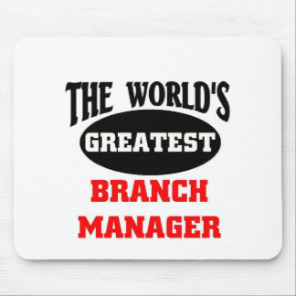 The world's greatest branch manager mouse pad