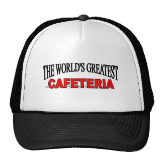 The World's Greatest Cafeteria Hat