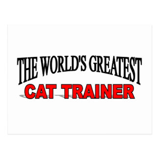 The World's Greatest Cat Trainer Postcard