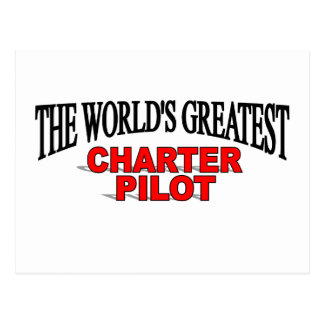 The World's Greatest Charter Pilot Postcard