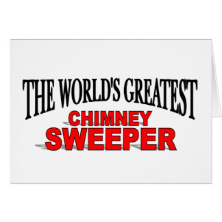 The World's Greatest Chimney Sweeper Card