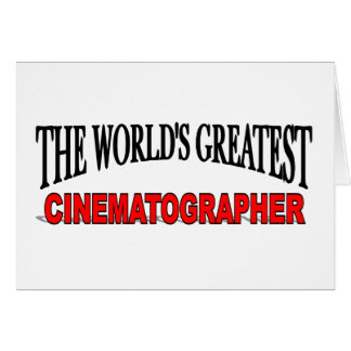 The World's Greatest Cinematographer Card