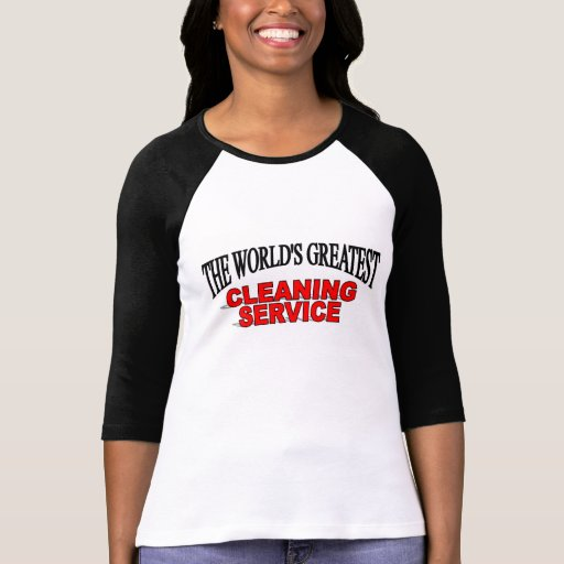 The World's Greatest Cleaning Service Tshirt