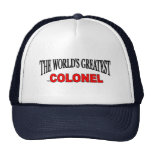 The World's Greatest Colonel Trucker Hats