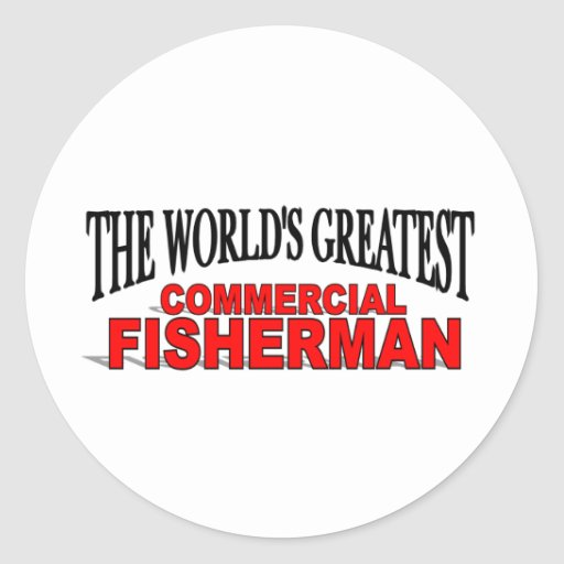 The World's Greatest Commercial Fisherman Classic Round Sticker