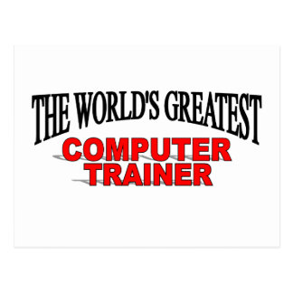 The World's Greatest Computer Trainer Postcard
