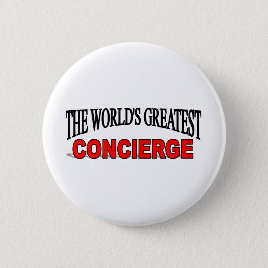 The World's Greatest Concierge Pinback Button