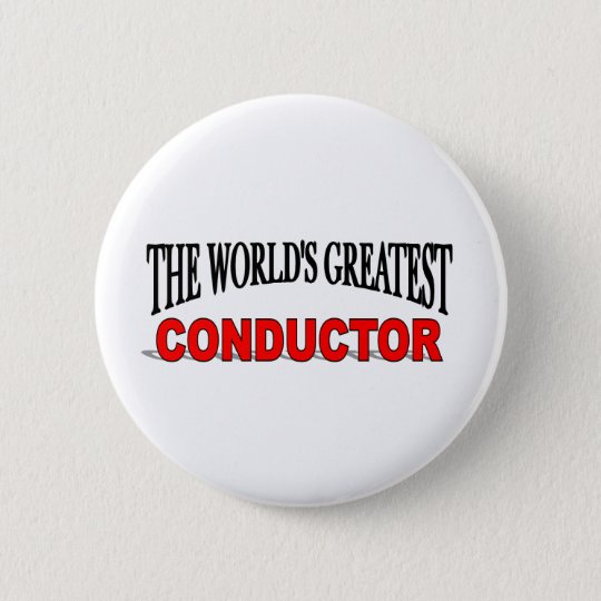 The World's Greatest Conductor Pinback Button