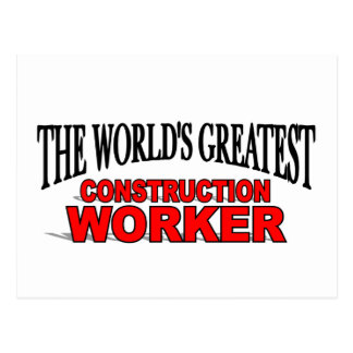 The World's Greatest Construction Worker Postcard