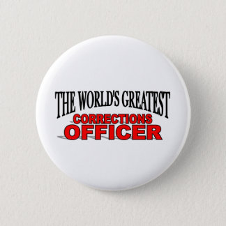 The World's Greatest Corrections Officer Button