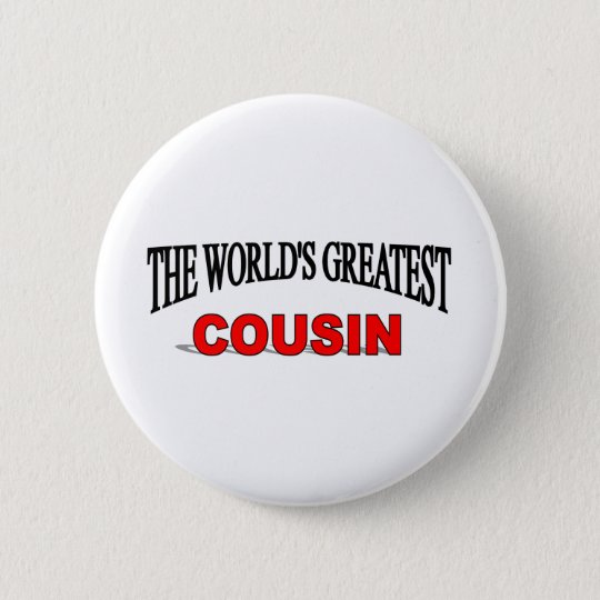 The World's Greatest Cousin Button