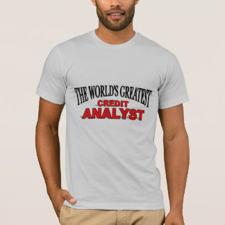 The World's Greatest Credit Analyst T-Shirt