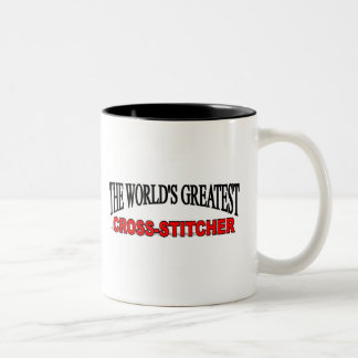 The World's Greatest Cross-Stitcher Two-Tone Coffee Mug