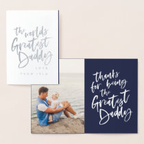 The worlds greatest daddy fathers day foil card