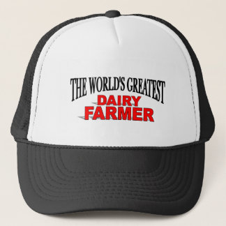 The World's Greatest Dairy Farmer Trucker Hat
