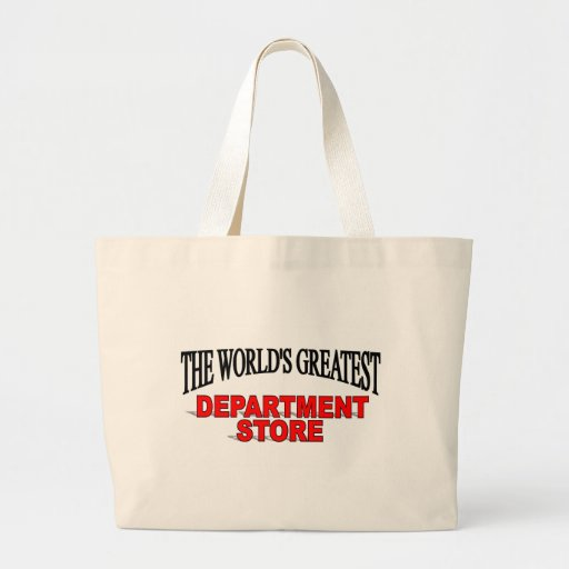 The World's Greatest Department Store Tote Bags