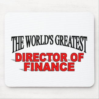 The World's Greatest Director of Finance Mouse Pad