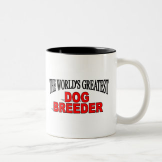 The World's Greatest Dog Breeder Mug