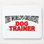 The World's Greatest Dog Trainer Mouse Mats