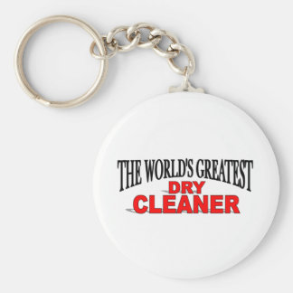 The World's Greatest Dry Cleaner Basic Round Button Keychain