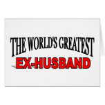 The World's Greatest Ex-Husband Greeting Cards