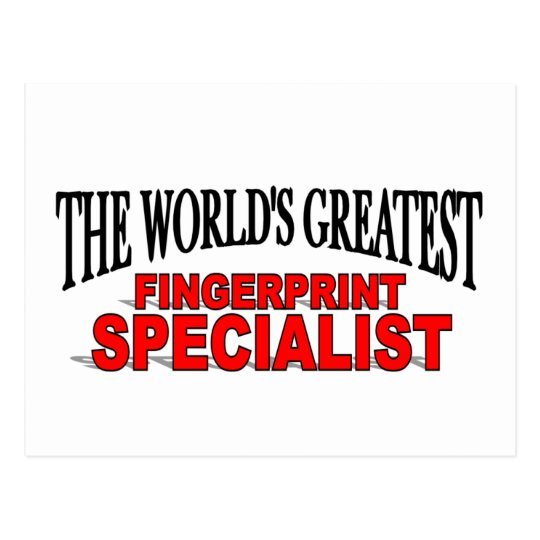 The World's Greatest Fingerprint Specialist Postcard