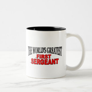The World's Greatest First Sergeant Two-Tone Coffee Mug