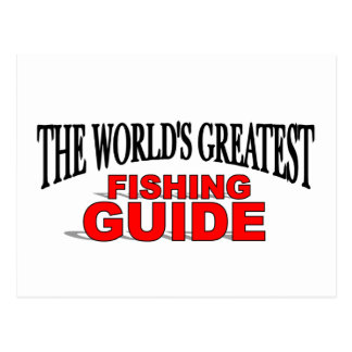 The World's Greatest Fishing Guide Postcard