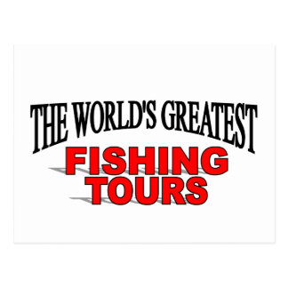 The World's Greatest Fishing Tours Postcard