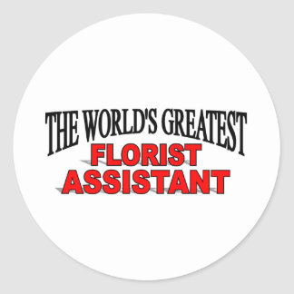 The World's Greatest Florist Assistant Classic Round Sticker