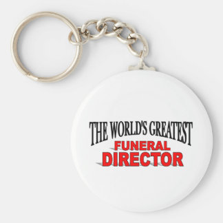 The World's Greatest Funeral Director Key Chains