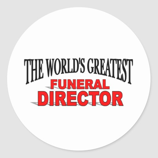 The World's Greatest Funeral Director Sticker