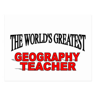 The World's Greatest Geography Teacher Postcard