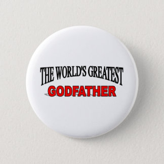 The World's Greatest God Father Pinback Button