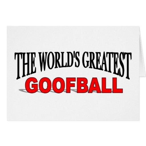 The World's Greatest Goofball Card