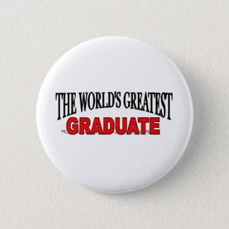 The World's Greatest Graduate Button
