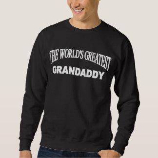 The World's Greatest Grandaddy Sweatshirt