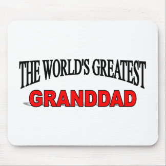 The World's Greatest Granddad Mouse Pad