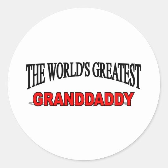 The World's Greatest Granddaddy Classic Round Sticker