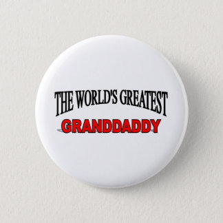The World's Greatest Granddaddy Pinback Button