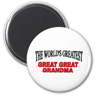 The World's Greatest Great Great Grandma 2 Inch Round Magnet