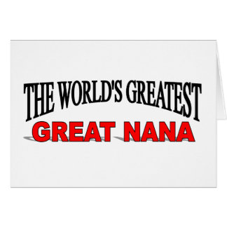 The World's Greatest Great Nana Card