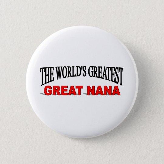 The World's Greatest Great Nana Pinback Button