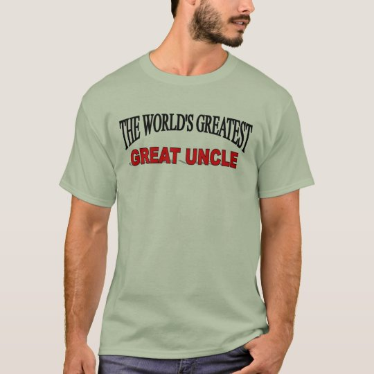 The World's Greatest Great Uncle T-Shirt