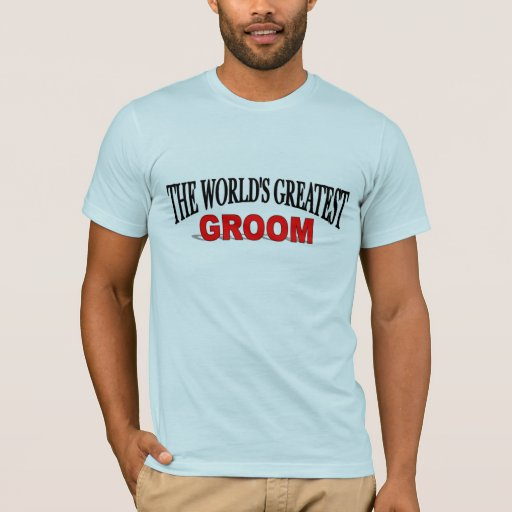 The World's Greatest Groom T-Shirt